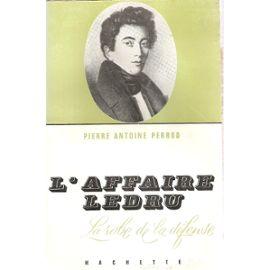 L'affaire Ledru relatée par l'avocat Pierre Antoine Perrod